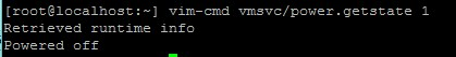 vim-cmd vmsvc/power.getstate #